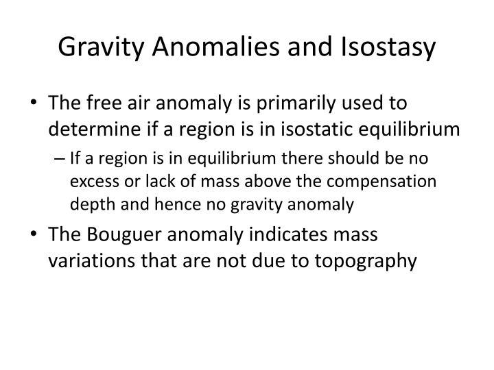 Gravity Anomalies and