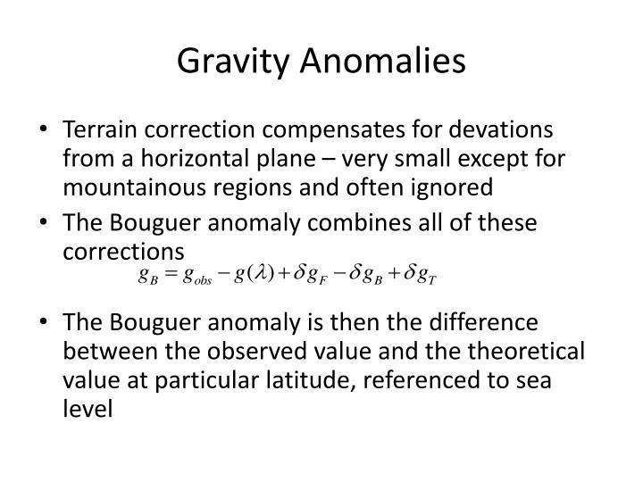 Gravity Anomalies