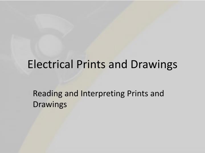 Electrical prints and drawings