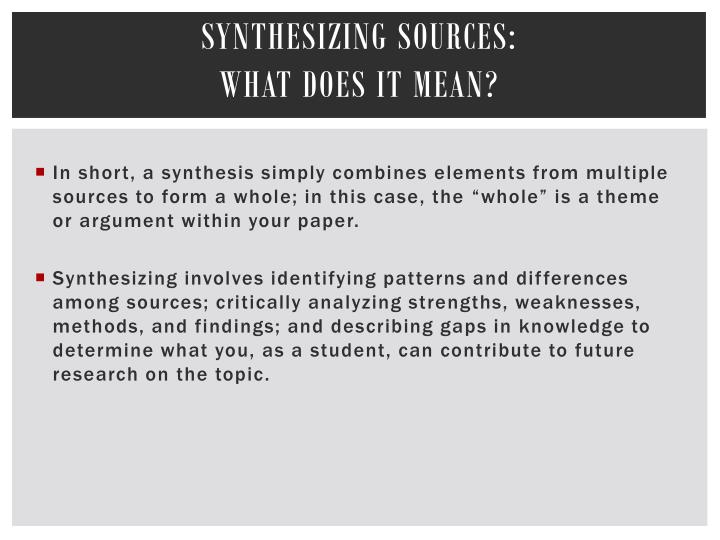 Synthesizing sources what does it mean