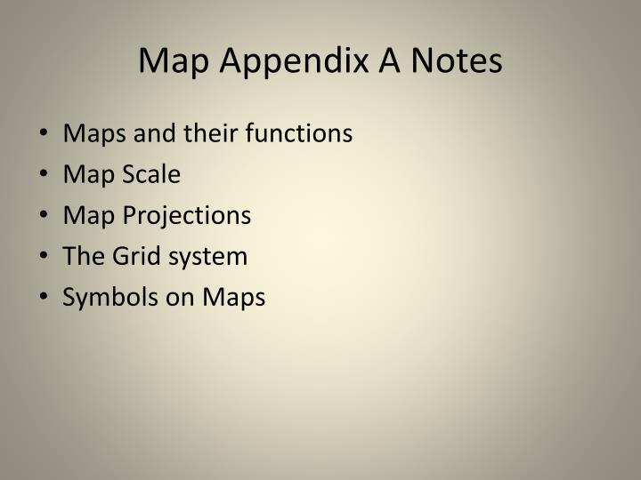 Map Appendix A Notes