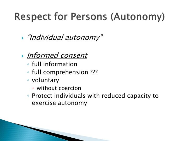 Respect for Persons (Autonomy)