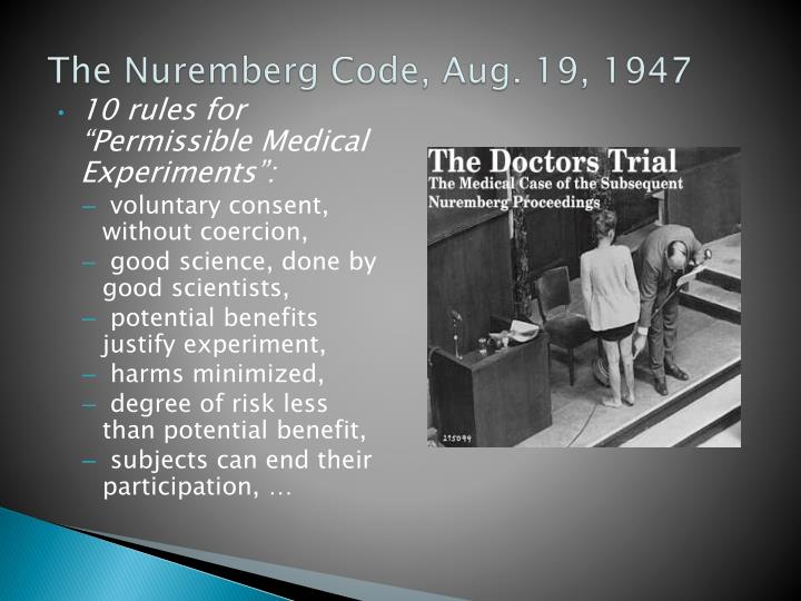 The Nuremberg Code, Aug. 19, 1947