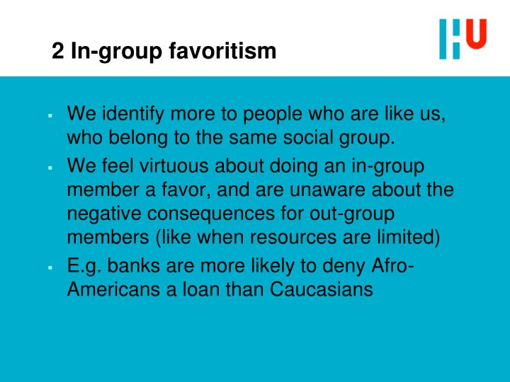 2 In-group favoritism