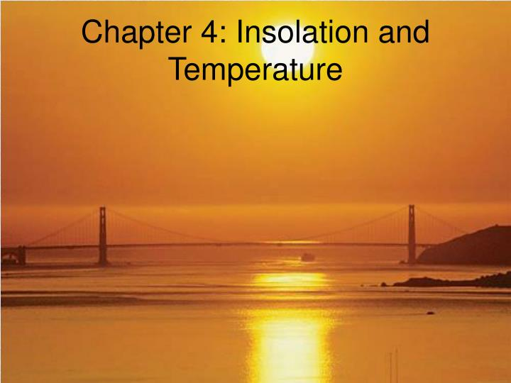 Chapter 4 insolation and temperature