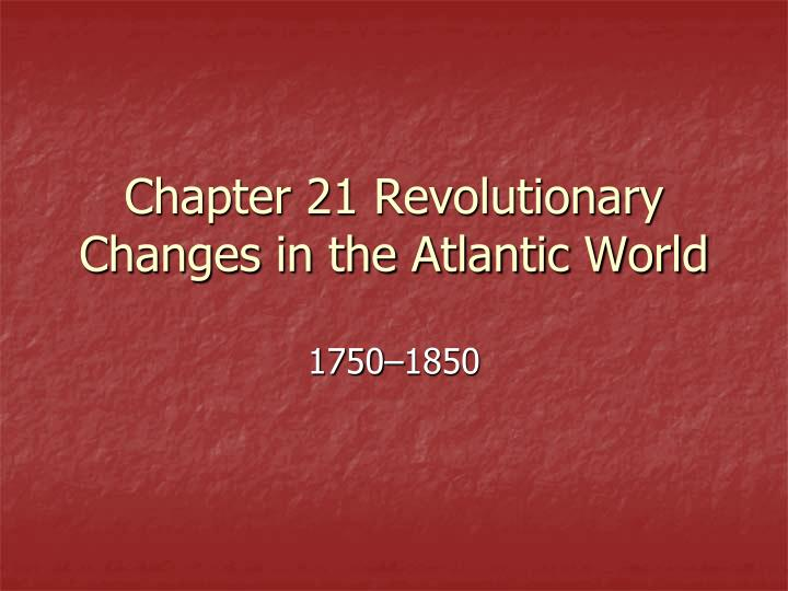 atlantic world 1492 1750 social and economic changes and continuities The changes to the atlantic world as a result of western europe africa and the americas from 1492 to 1750 the categories social and economic changes.