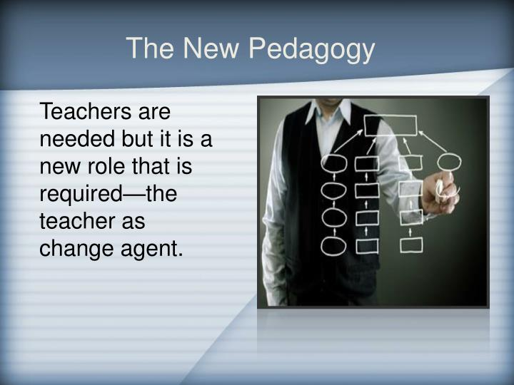 The New Pedagogy