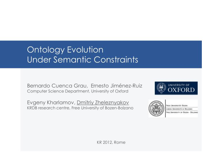 Ontology evolution under semantic constraints