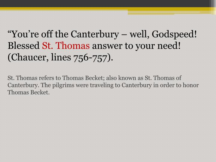 """""""You're off the Canterbury – well, Godspeed!"""