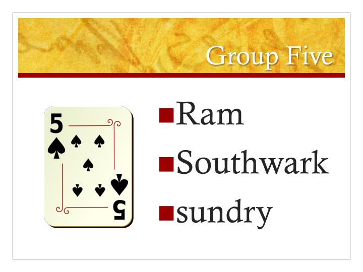 Group Five