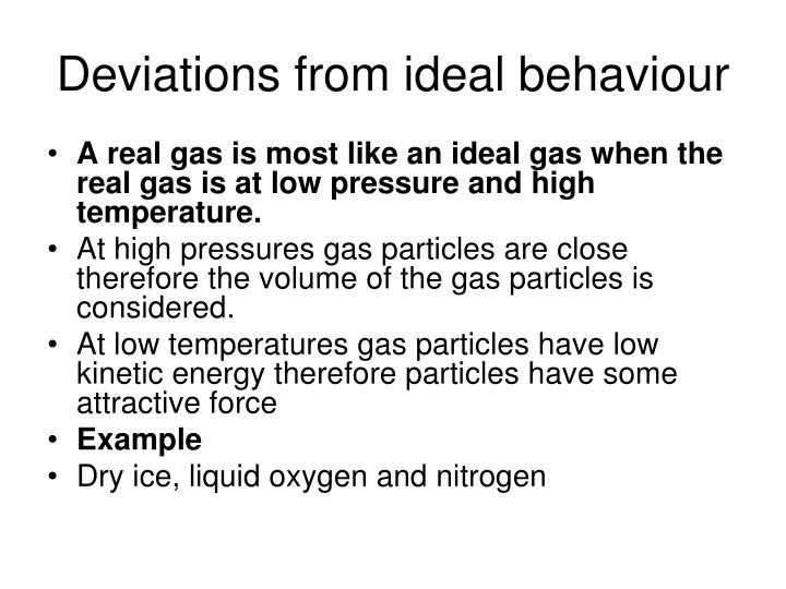 Deviations from ideal behaviour