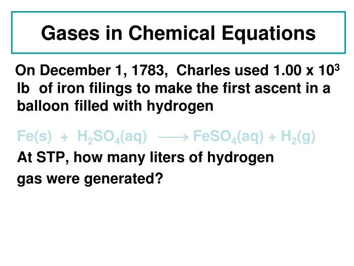 Gases in Chemical Equations