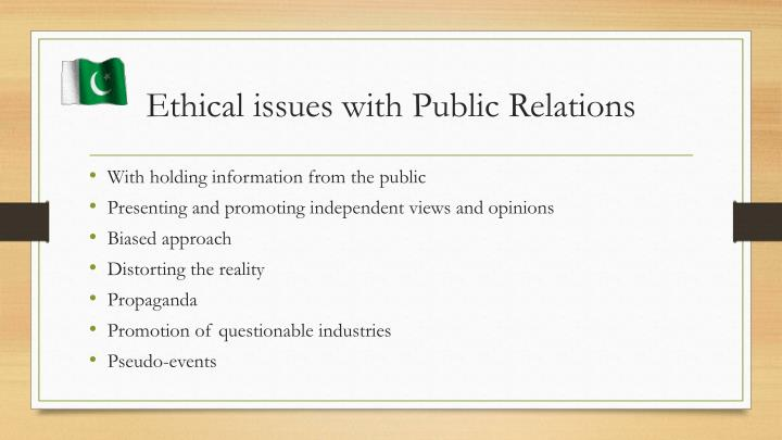 Ethical issues with Public Relations