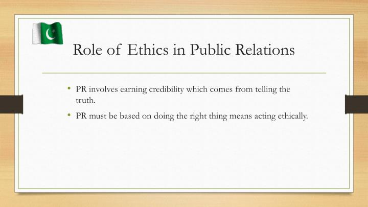 Role of Ethics in Public Relations