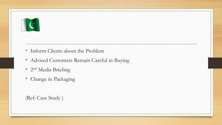 Inform Clients about the Problem