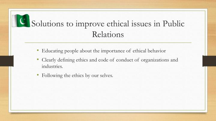Solutions to improve ethical issues in Public Relations