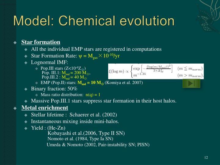 Model: Chemical evolution