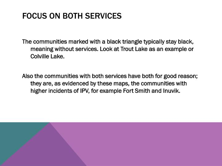 Focus on Both services