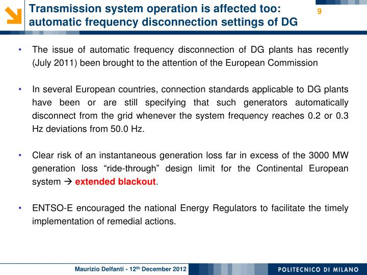 Transmission system operation is affected too: