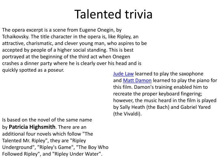 Talented trivia