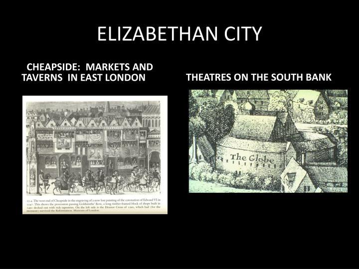 ELIZABETHAN CITY
