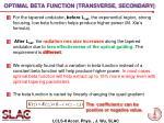optimal beta function transverse secondary
