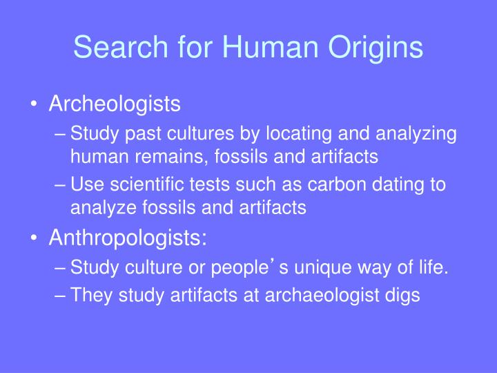 Search for human origins