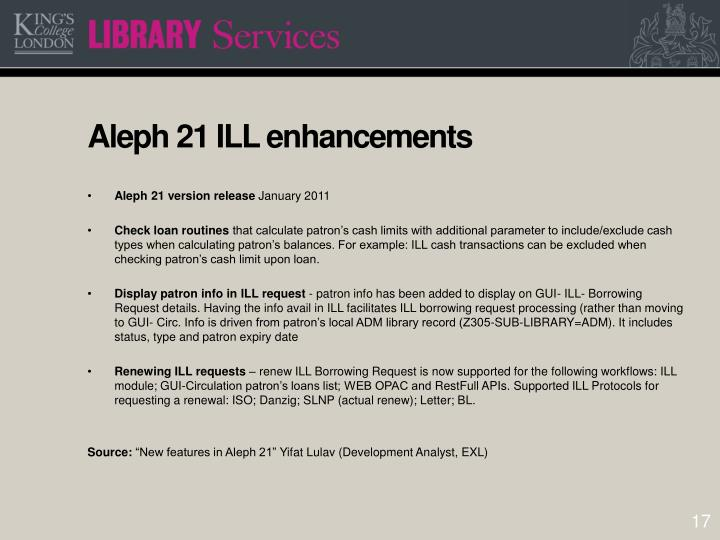 Aleph 21 ILL enhancements