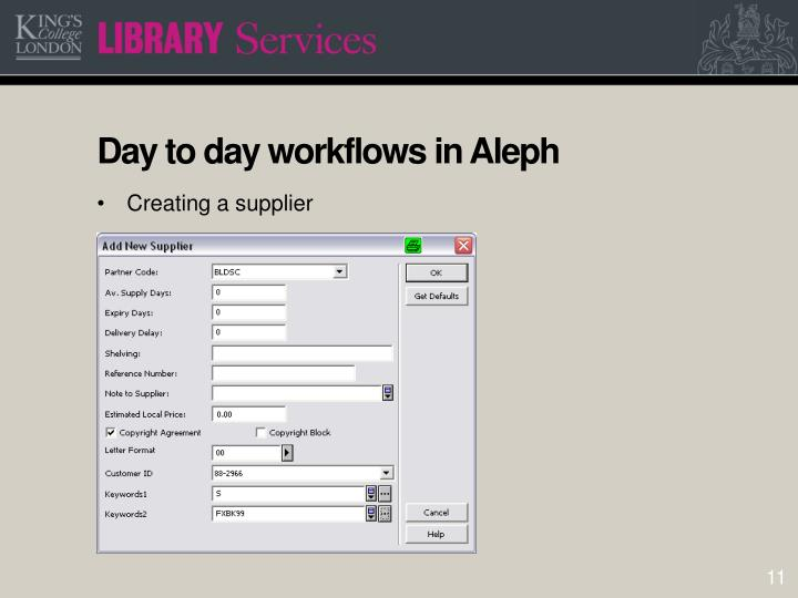 Day to day workflows in Aleph