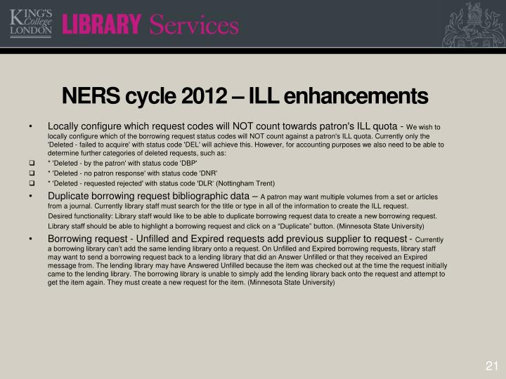 NERS cycle 2012 – ILL enhancements