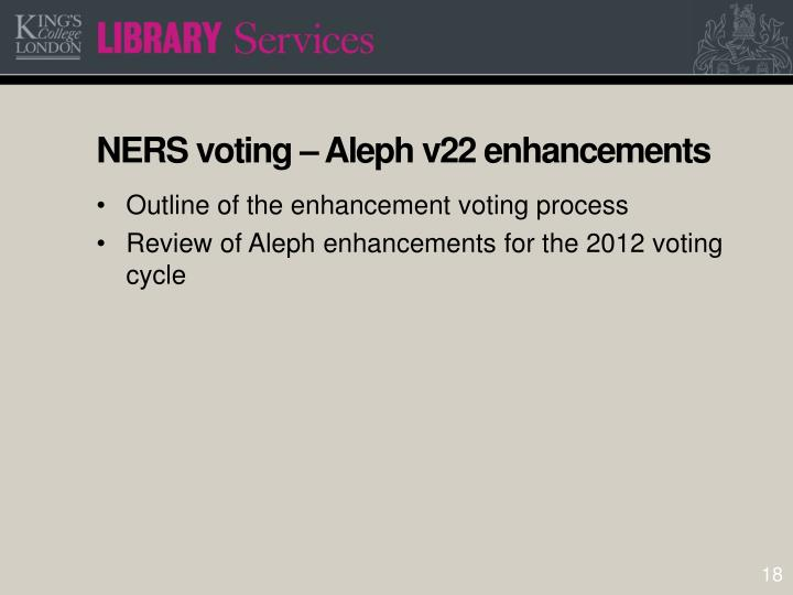 NERS voting – Aleph v22 enhancements