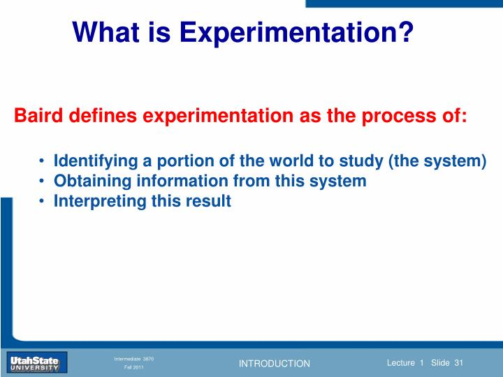 What is Experimentation?
