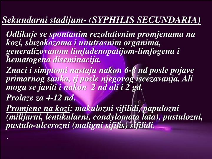 Sekundarni stadijum- (SYPHILIS SECUNDARIA)