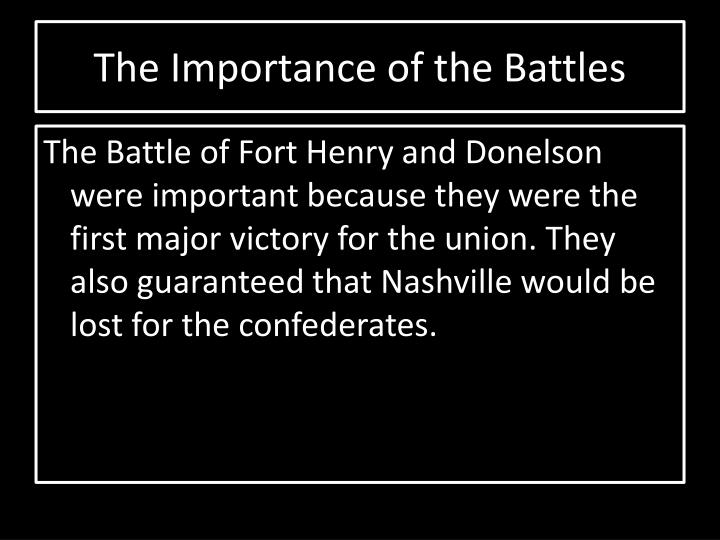 The Importance of the Battles