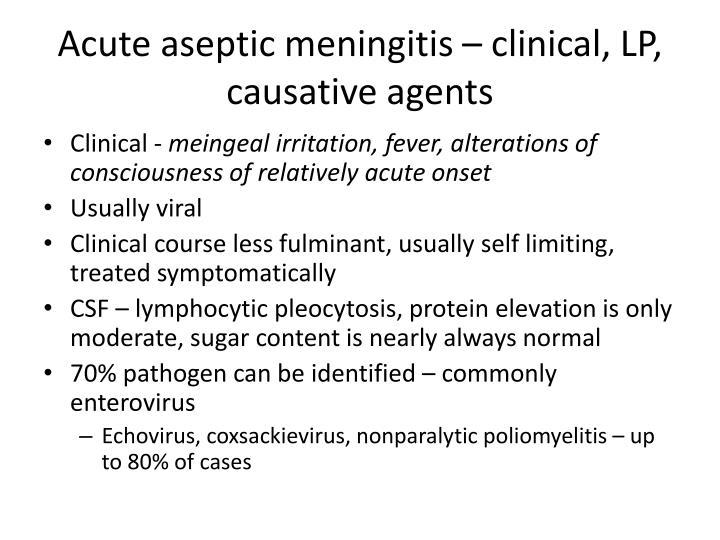 Acute aseptic meningitis – clinical, LP, causative agents