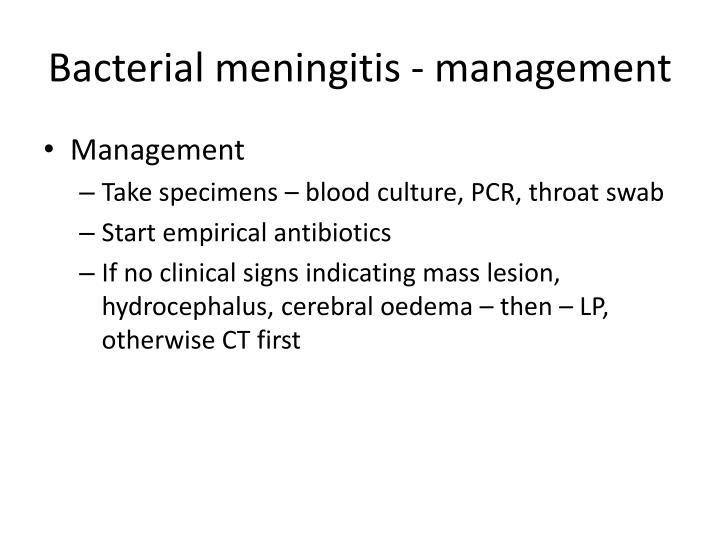 Bacterial meningitis - management