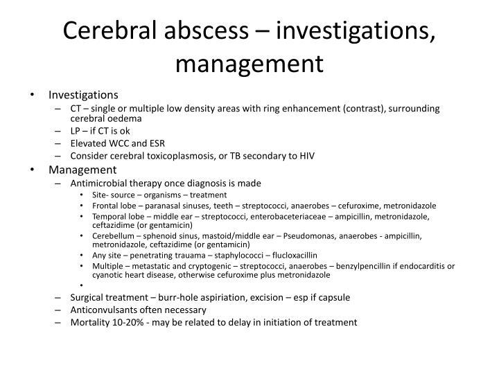 Cerebral abscess – investigations, management