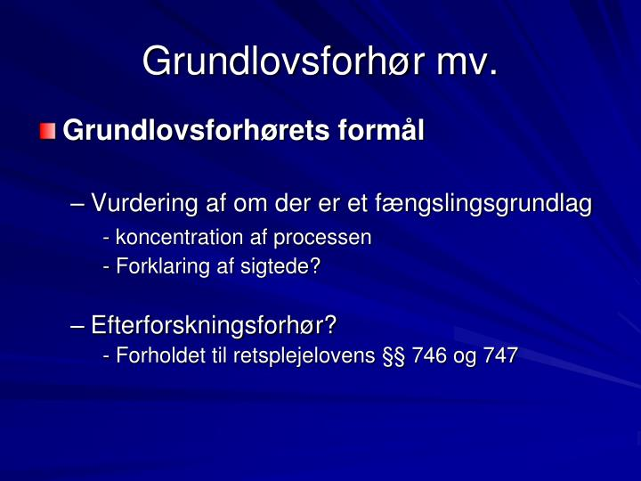 Grundlovsforhør mv.