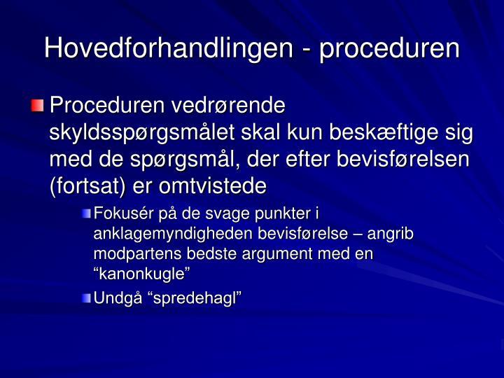 Hovedforhandlingen - proceduren