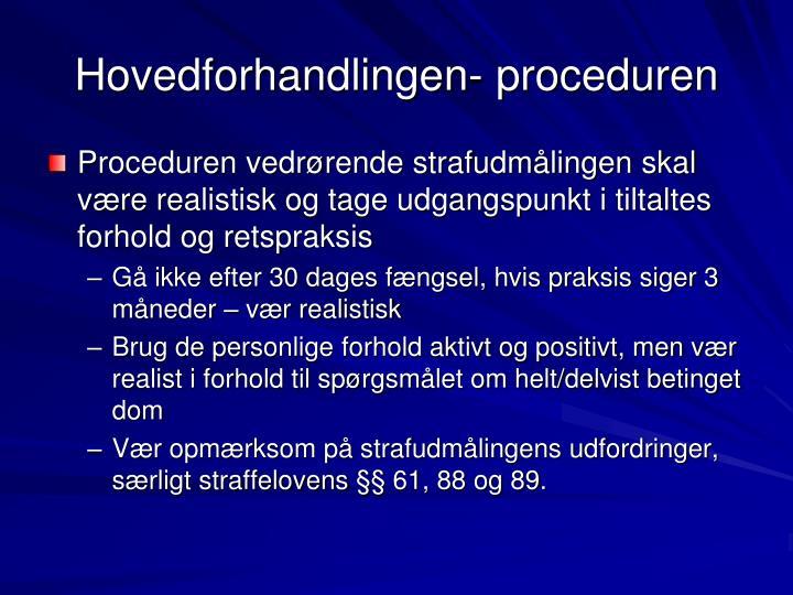 Hovedforhandlingen- proceduren