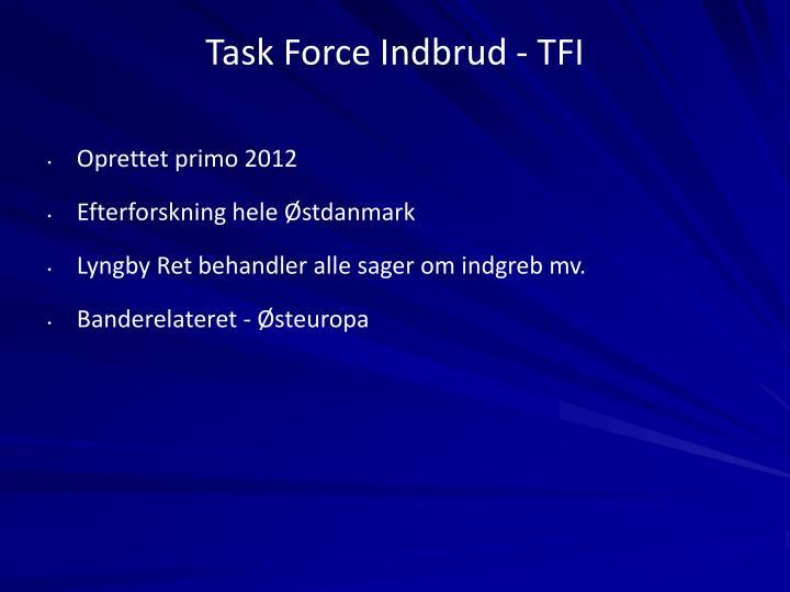Task Force Indbrud - TFI