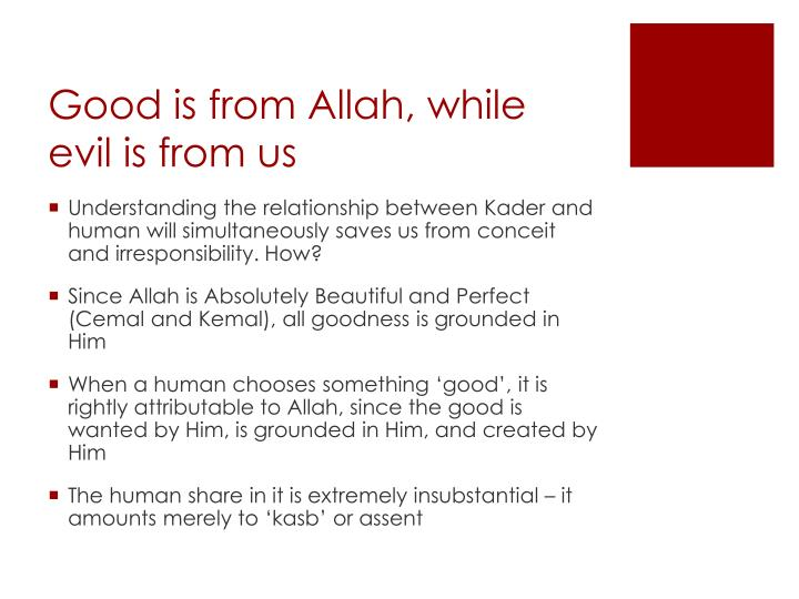 Good is from Allah, while evil is from us