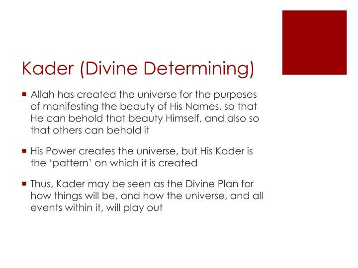 Kader (Divine Determining)