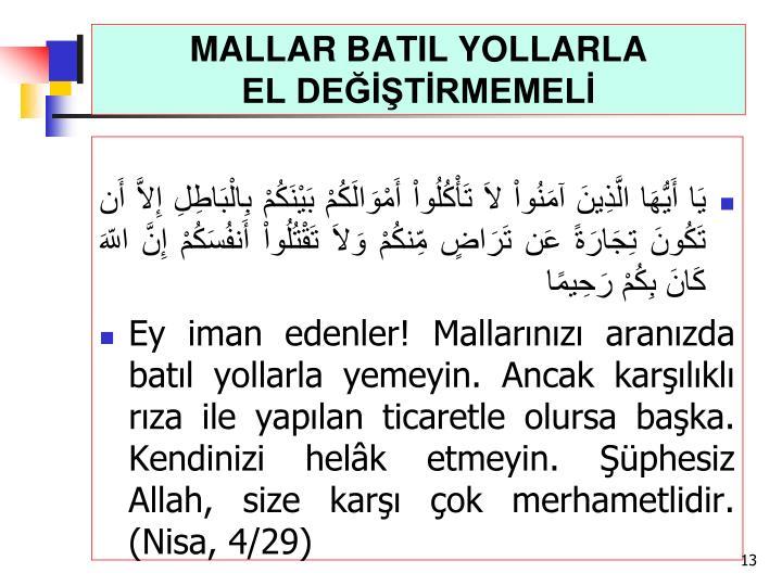 MALLAR BATIL YOLLARLA
