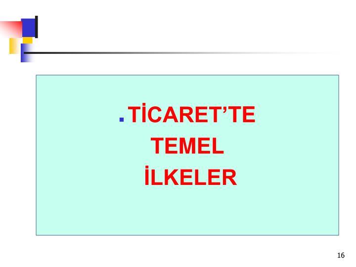 TİCARET'TE