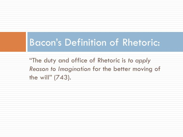 Bacon's Definition of Rhetoric: