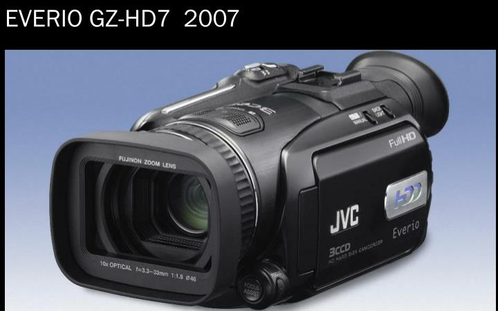 EVERIO GZ-HD7  2007
