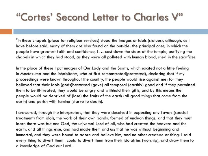 """Cortes' Second Letter to Charles V"""
