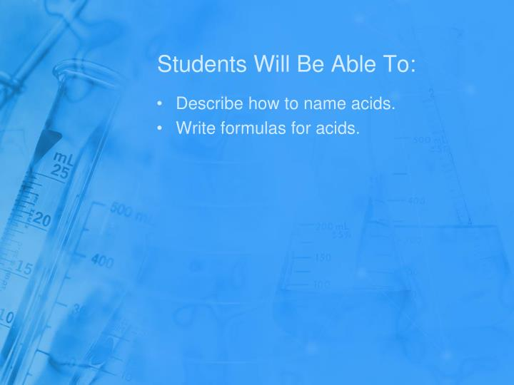 Students Will Be Able To: