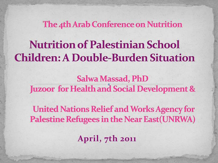 Nutrition of palestinian school children a double burden situation